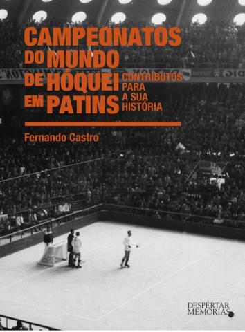 Livro sobre Mundiais com lançamento em Barcelos